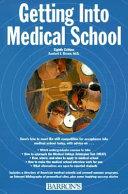 Getting Into Medical School PDF