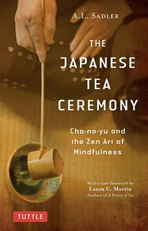 The Japanese Tea Ceremony PDF