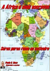 A África E Seus Escravos
