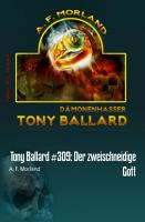 Tony Ballard  309  Der zweischneidige Gott PDF