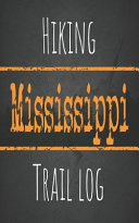 Hiking Mississippi Trail Log PDF