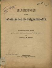 Erläuterungen z. latein. Schulgrammatik