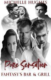 Pure Sensation: Fantasy's Bar & Grill, #5