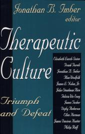 Therapeutic Culture: Triumph and Defeat