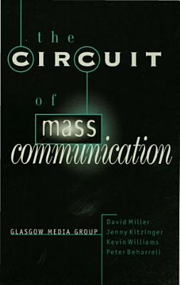 The Circuit of Mass Communication