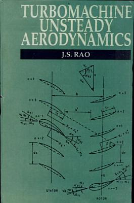 Turbomachine Unsteady Aerodynamics PDF