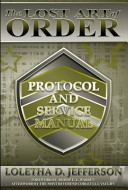 The Lost Art of Order   Protocol and Service Manual PDF
