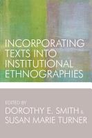 Incorporating Texts into Institutional Ethnographies PDF