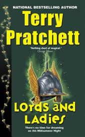 Lords and Ladies: A Novel of Discworld