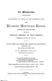 An Account of Visits To, and Crossings Over, the Ruahine Mountain Range, Hawke's Bay, New Zealand: And of the Natural History of that Region, 1845-1847