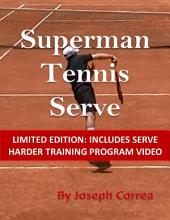 Superman Tennis Serve: Limited Edition