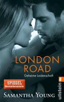 London Road   Geheime Leidenschaft  Deutsche Ausgabe  PDF