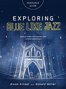 Exploring Blue Like Jazz Book