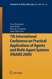 7th International Conference on Practical Applications of Agents and Multi-Agent Systems (PAAMS'09)