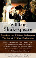 Das Beste von William Shakespeare   The Best of William Shakespeare   Zweisprachige Ausgabe  Deutsch Englisch    Bilingual edition  German English  PDF