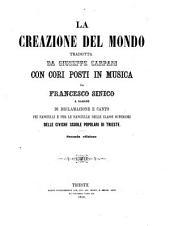 La creazione del mondo tradotta da Giuseppe Carpani con cori posti in musica da Francisco Sinico(etc.) 2. ed