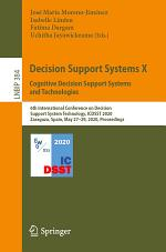 Decision Support Systems X: Cognitive Decision Support Systems and Technologies