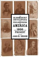 The Bloomsbury Encyclopedia of Philosophers in America PDF