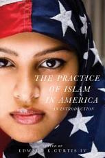 The Practice of Islam in America PDF