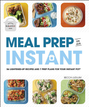 Meal Prep in an Instant