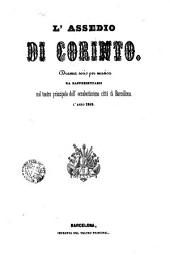 L'Assedio di Corinto: drama serio per musica da rappresentarsi nel Teatro principale dell'eccellentissima cittá di Barcelona l'anno 1849