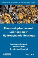 Thermo hydrodynamic Lubrication in Hydrodynamic Bearings PDF