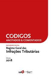 Regime Geral das Infracções Tributárias 2018 - Anotado & Comentado