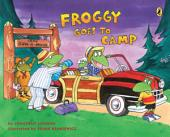 Froggy Goes to Camp