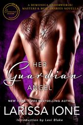 Her Guardian Angel: A Demonica Underworld/Masters and Mercenaries Novella