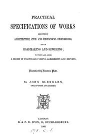 Practical specifications of works executed in architecture, civil and mechanical engineering [&c.].
