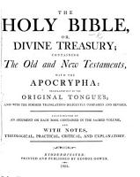The Holy Bible  Or Divine Treasury     With Notes  Etc PDF