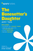 The Bonesetter s Daughter Sparknotes Literature Guide Book