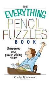 The Everything Pencil Puzzles Book