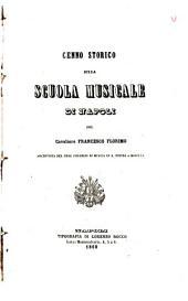 Cenno storico sulla scuola musicale de Napoli del cavaliere Francesco Florimo: Volume 1