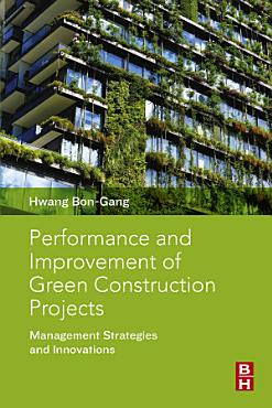 Performance and Improvement of Green Construction Projects PDF