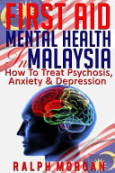 First Aid Mental Health in Malaysia