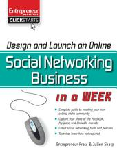 Design and Launch an Online Social Networking Business in a Week
