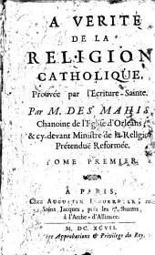La vérité de la religion catholique