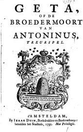 Geta, of de broedermoort van Antoninus: treurspel