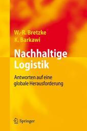 Nachhaltige Logistik: Antworten auf eine globale Herausforderung