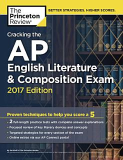 Cracking the AP English Literature   Composition Exam  2017 Edition Book
