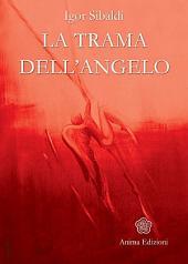 Trama dell'angelo (La)