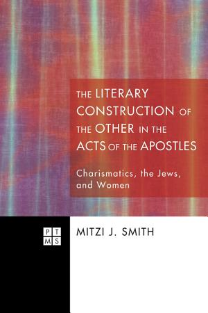 The Literary Construction of the Other in the Acts of the Apostles PDF