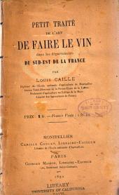 Petit traité de l'art de faire le vin dans les départements du sud-est de la France