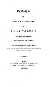 Naufragia, or, Historical memoirs of shipwrecks and of the providential deliverance of vessels
