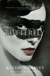 Butterfly: Volume 1