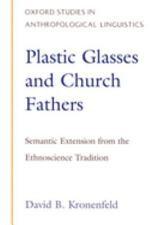 Plastic Glasses and Church Fathers