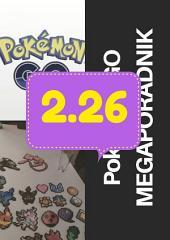 POKEMON GO MEGAPORADNIK wersja 2.26: Aktulizacja wersji do 2.28! Poradnik dla gracza Pokemon GO!