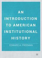 AN INTRODUCTION TO American Institutional History PDF
