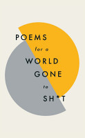 Poems for a world gone to sh t PDF